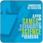 Innovation in education: Apps, Games, Technology, and the Science of Behavior Nov 8-10, Hyatt Regency, McCormick Place Chicago